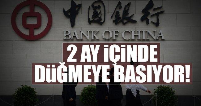 Bank of ChIna 2 ay içinde düğmeye basıyor
