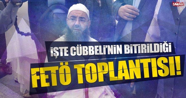 FETÖ toplantısında Cübbeli'yi bitirme talimatı!