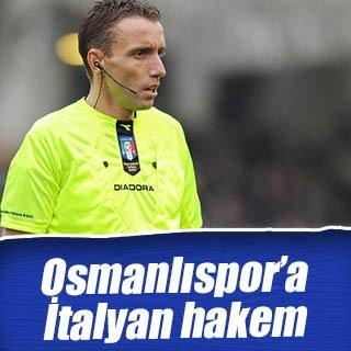 Steaua Bükreş-Osmanlıspor maçına İtalyan hakem