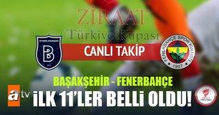 Başakşehir-Fenerbahçe maçı hangi kanalda saat kaçta?