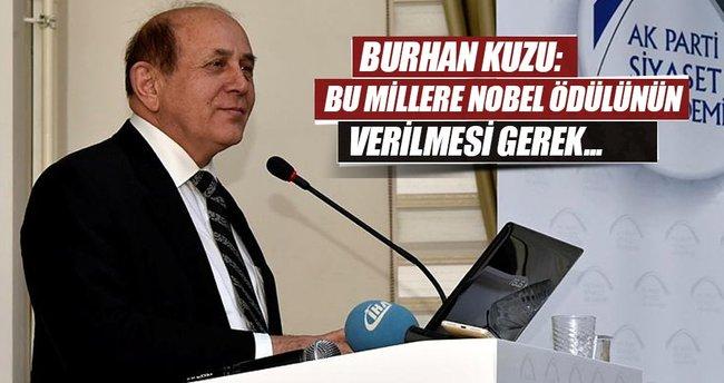 Burhan Kuzu: Bu millete Nobel ödülünün verilmesi gerek