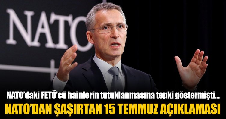 NATO'dan şaşırtan 15 Temmuz açıklaması