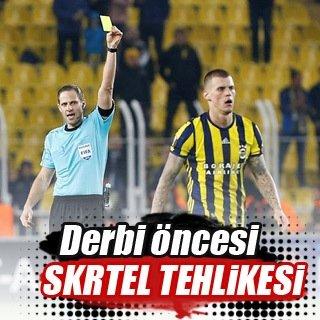 Fenerbahçe'de derbi öncesi Skrtel tehlikesi