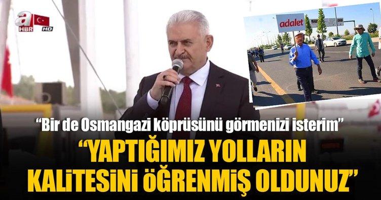 Başbakan Yıldırım: Kılıçdaroğlu yolların kalitesini anladı