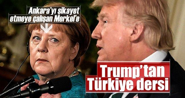 Trump'tan Merkel'e Türkiye dersi