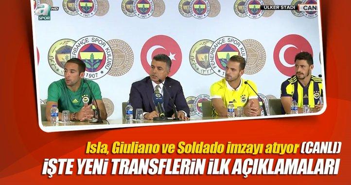 Isla, Giuliano ve Soldado imzayı atıyor (CANLI)