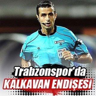 Trabzonspor'da Mete Kalkavan endişesi