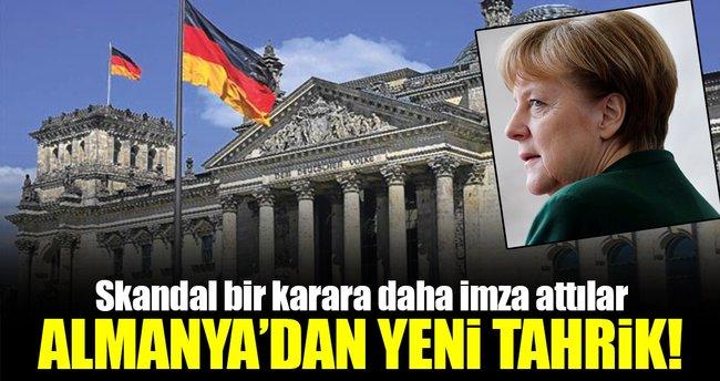 Almanya'dan skandal bir karar daha!