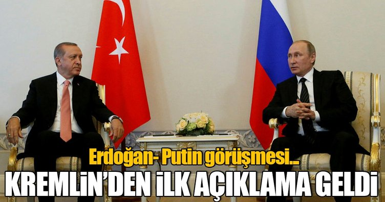 Erdoğan ve Putin görüşmesiyle ilgili flaş gelişme