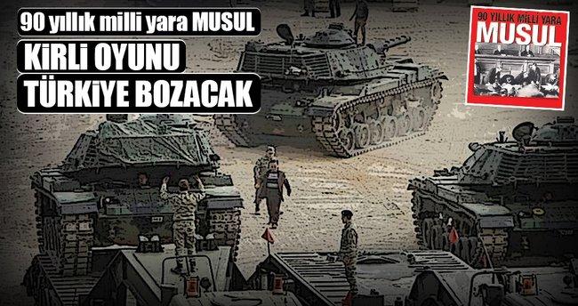 Musul'da oyunu Türkiye bozacak