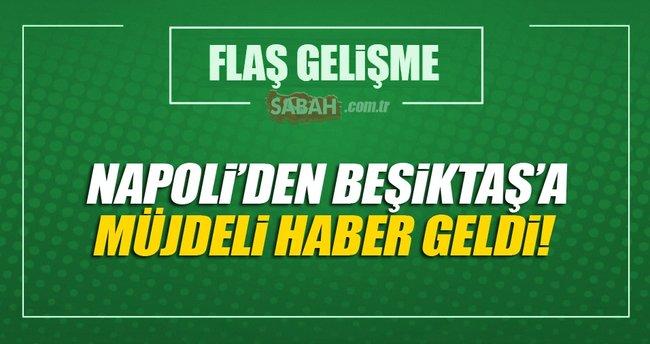 Napoli'den Beşiktaş'a iyi haber geldi!
