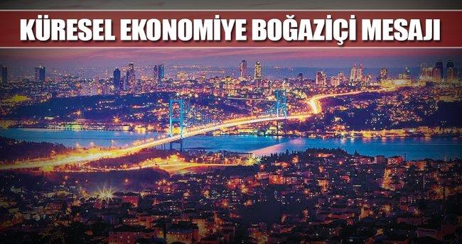 Küresel ekonomiye Boğaziçi mesajı