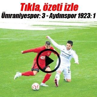 Ümraniyespor Aydın'ı 3 golle yıktı