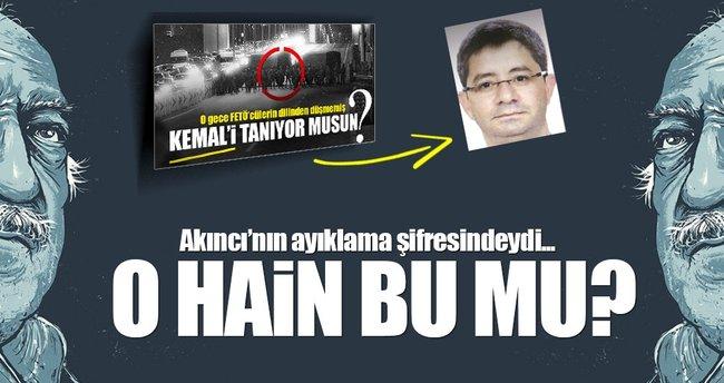 Darbe şifresindeki 'Kemal' Kemal Batmaz mı?