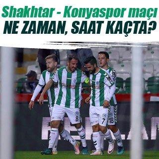 Shakhtar - Konyaspor maçı ne zaman saat kaçta?