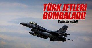 Türk jetleri bombaladı!