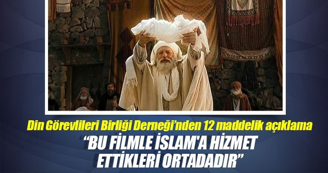 Din Görevlileri Birliği Derneği: Bu filmle İslam'a hizmet ettikleri ortadadır