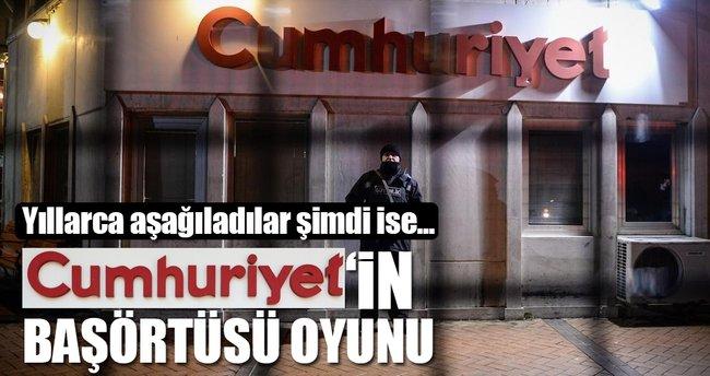 Cumhuriyet'in eyleminde 'başörtü' tiyatrosu