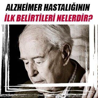 Alzheimer hastalığının ilk belirtileri nelerdir?