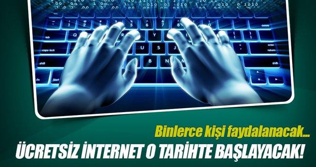 Ücretsiz internet hizmeti geliyor