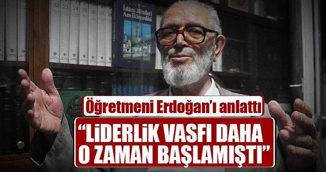 Erdoğan'ın liderlik vasfı o zamanlardan başlamıştı