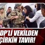 HDP'li vekillerden askerlere karşı çirkin tavır