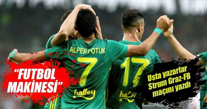 Yazarlar Sturm Graz-Fenerbahçe maçını yorumladı