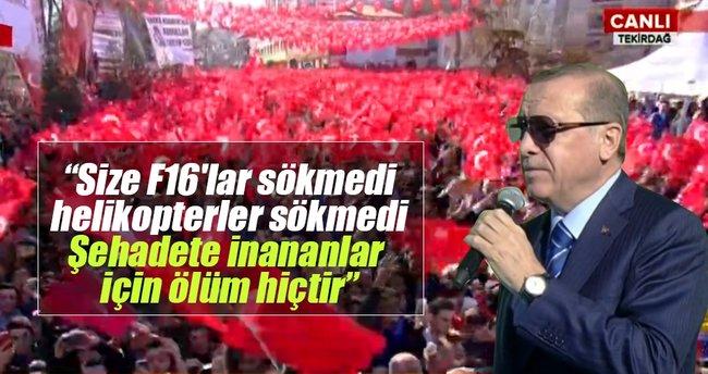 Cumhurbaşkanı Erdoğan: ''Ne tek adamı ya?..'