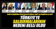 Türkiye'ye saldırmalarının nedeni belli oldu