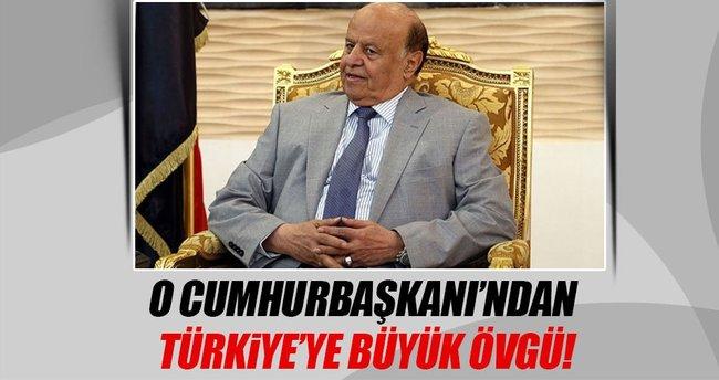 Yemen Cumhurbaşkanı Hadi'den Türkiye övgüsü