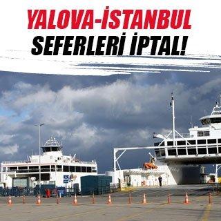 Yalova-İstanbul seferleri iptal