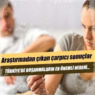 Türkiye'de boşanmaların en önemli nedeni…