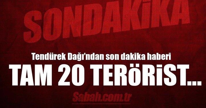 Flaş haber! 20 terörist etkisiz hale getirildi