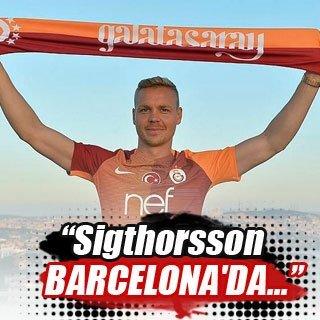 """""""Sigthorsson Barcelona'da tedavi oluyor"""""""