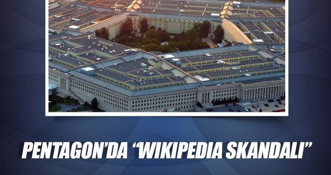 Pentagon'da Wikipedia skandalı