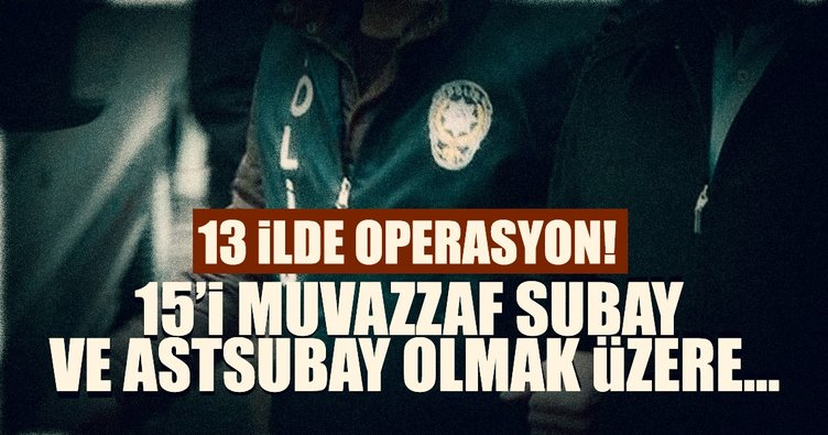 FETÖ/PDY operasyonu: 17 gözaltı