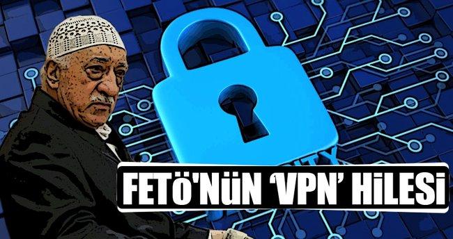 FETÖ'nün haberleşmede VPN hilesi
