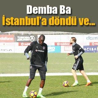 Demba Ba İstanbul'a döndü ve...