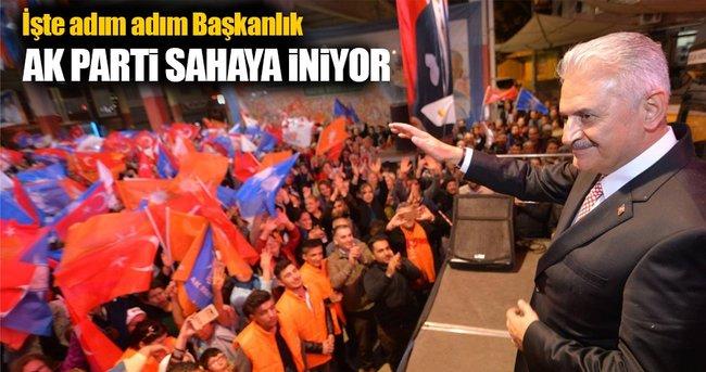 AK Parti Ba�kanl�k i�in sahaya iniyor!