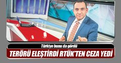 Teröristi eleştirdi RTÜK ceza kesti