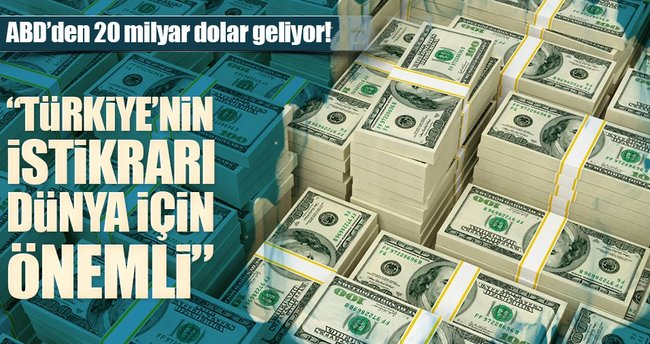 Türkiye'ye 20 milyar dolar geliyor!