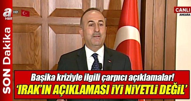 Çavuşoğlu, Irak Meclisi'nin Başika kararını değerlendirdi
