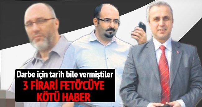 3 firari FETÖ'cüye 'darbe'den yakalama
