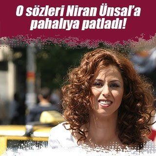 Niran Ünsal'ın o sözleri pahalıya patladı!