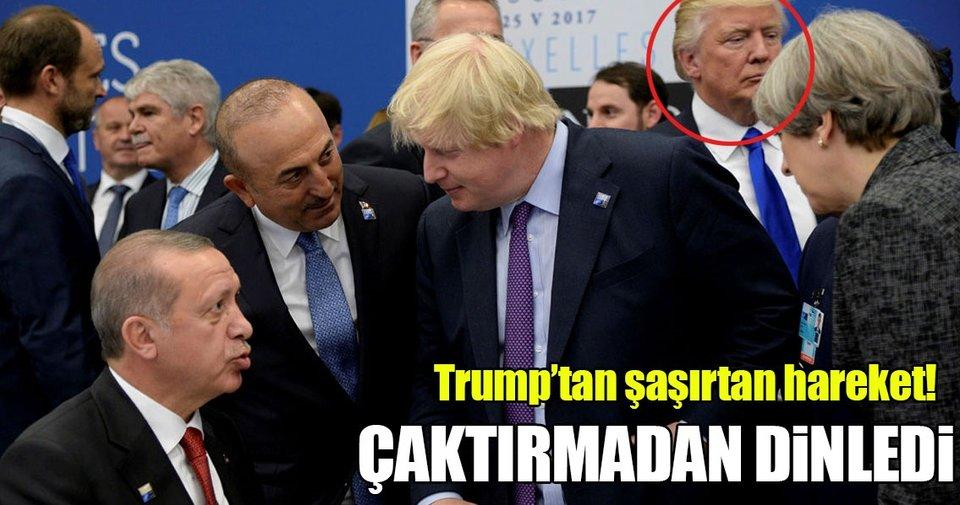 Trump, Erdoğan ile May'in sohbetine kulak kabarttı