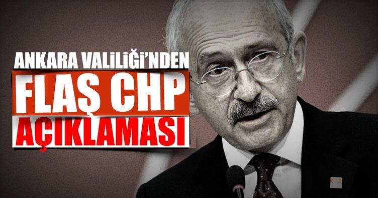 Ankara Valiliği'nden CHP yürüyüşü ile ilgili flaş açıklama