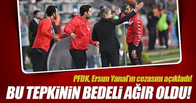 PFDK'dan Ersun Yanal'a 2 maç ceza!