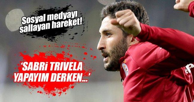 Sabri Sarıoğlu'nun trivelası sosyal medyayı salladı