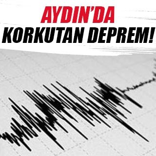 Aydın'da deprem korkuttu
