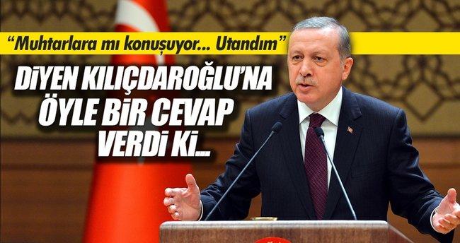 Erdoğan'dan Kılıçdaroğlu'na 'MUHTAR' cevabı
